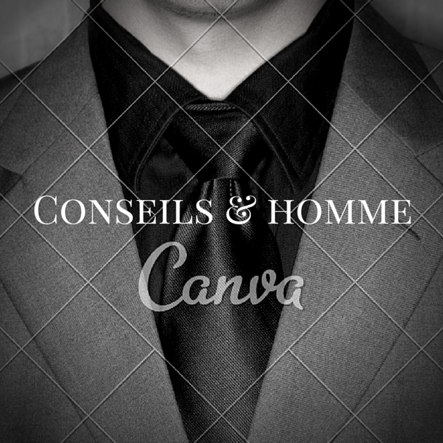 Conseils & homme