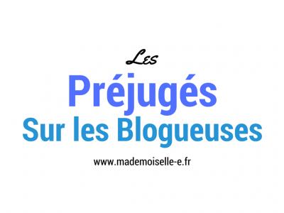 Les préjugés sur les blogueuses_mademoiselle-e