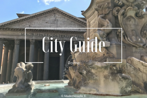 Rome city guide presentation mademoiselle-e
