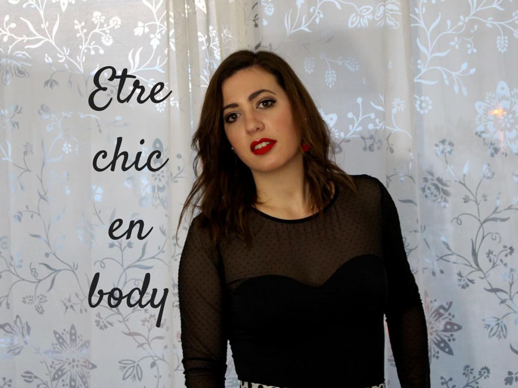 Etre chic en body – présentation