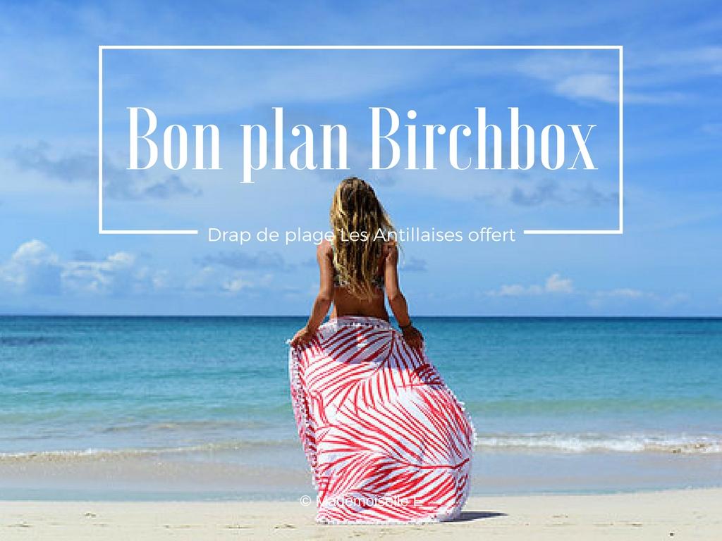 birchbox l 39 offre ne pas rater mademoiselle e. Black Bedroom Furniture Sets. Home Design Ideas
